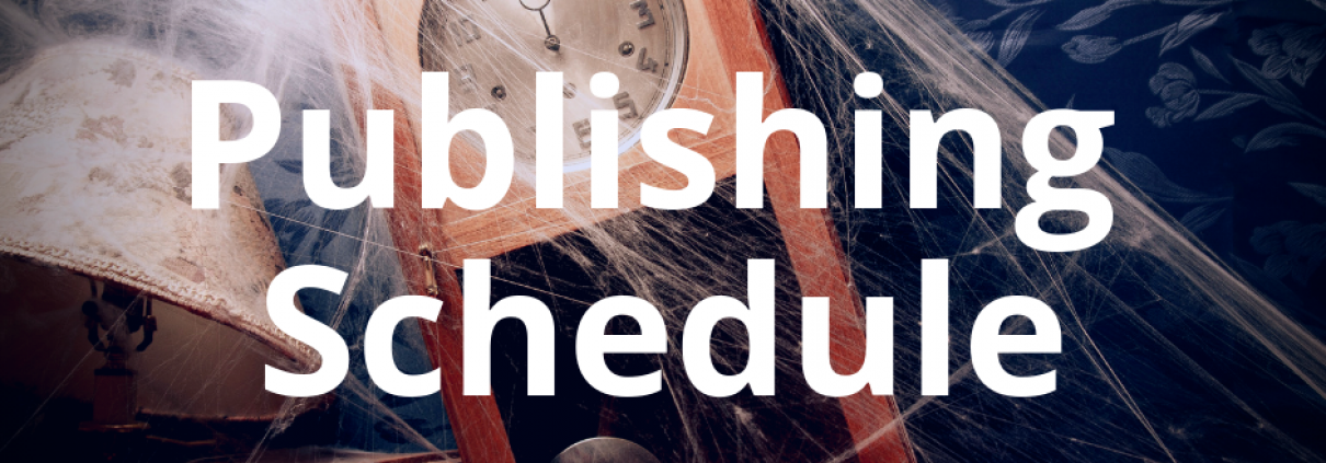 Publishing Schedule